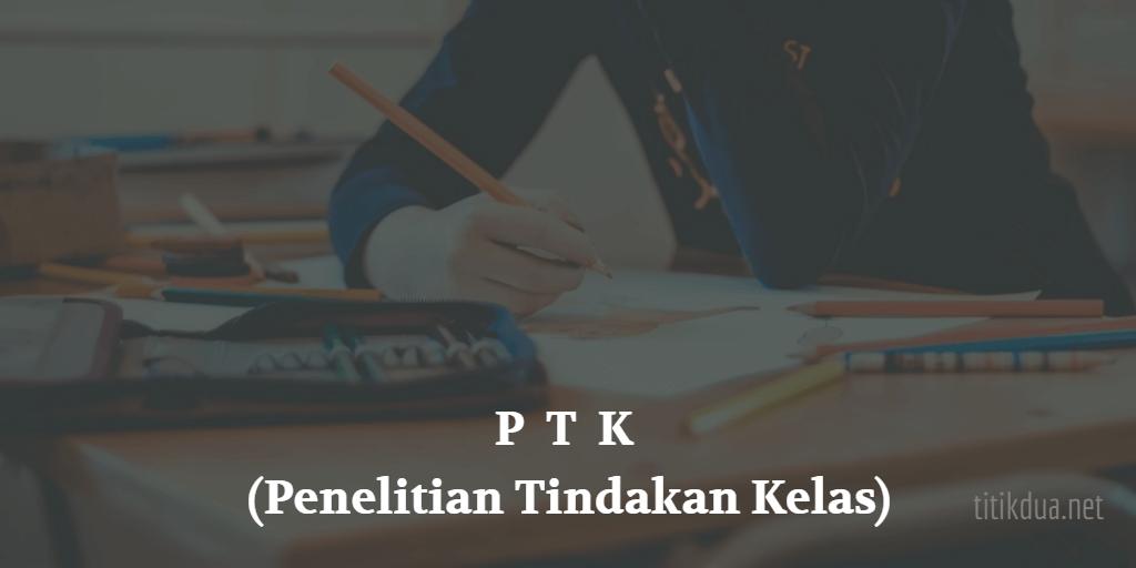 Contoh PTK (Penelitian Tindakan Kelas)